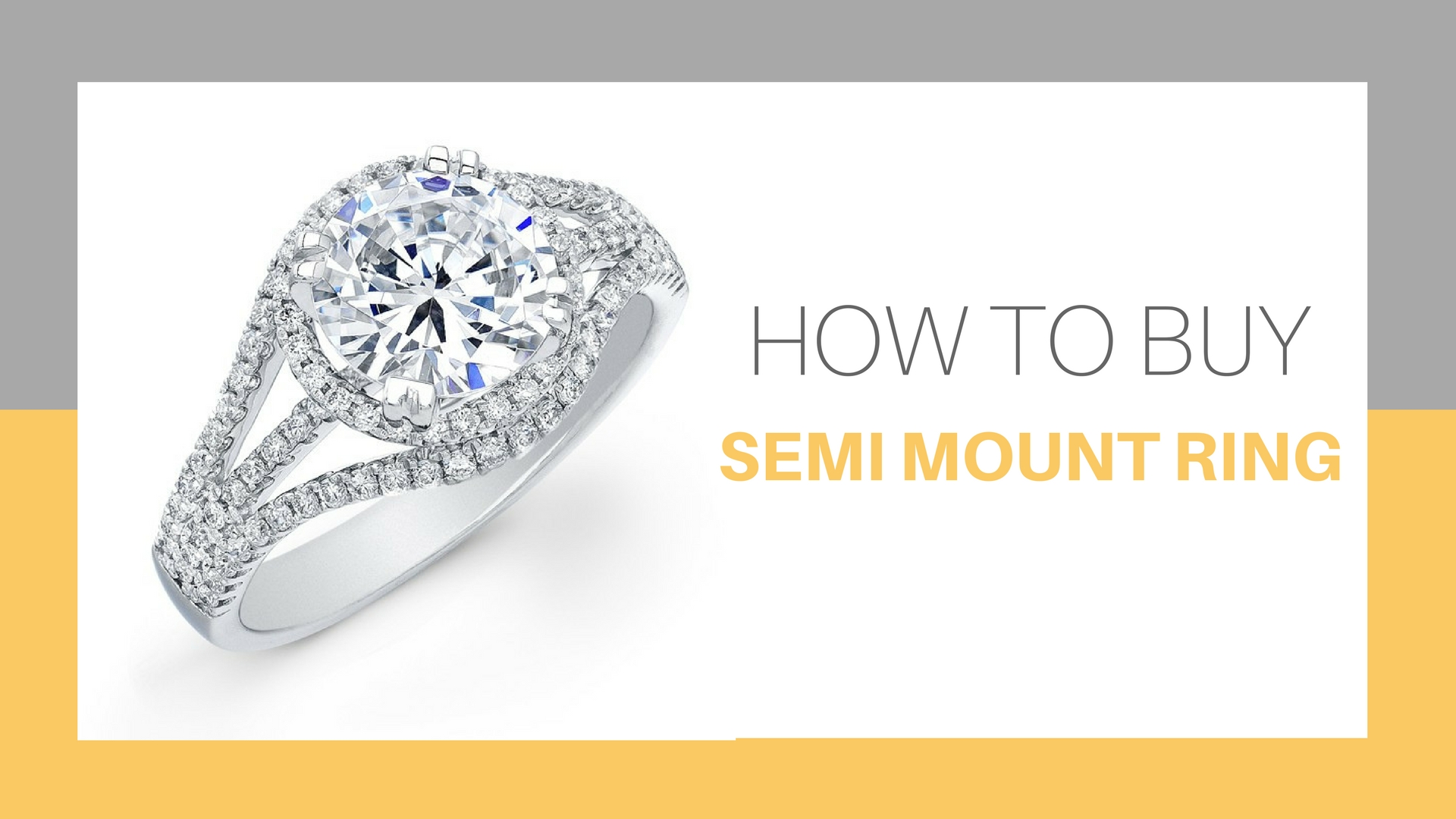 How To Buy Semi Mount Ring For Engagement - Dazzling Rock