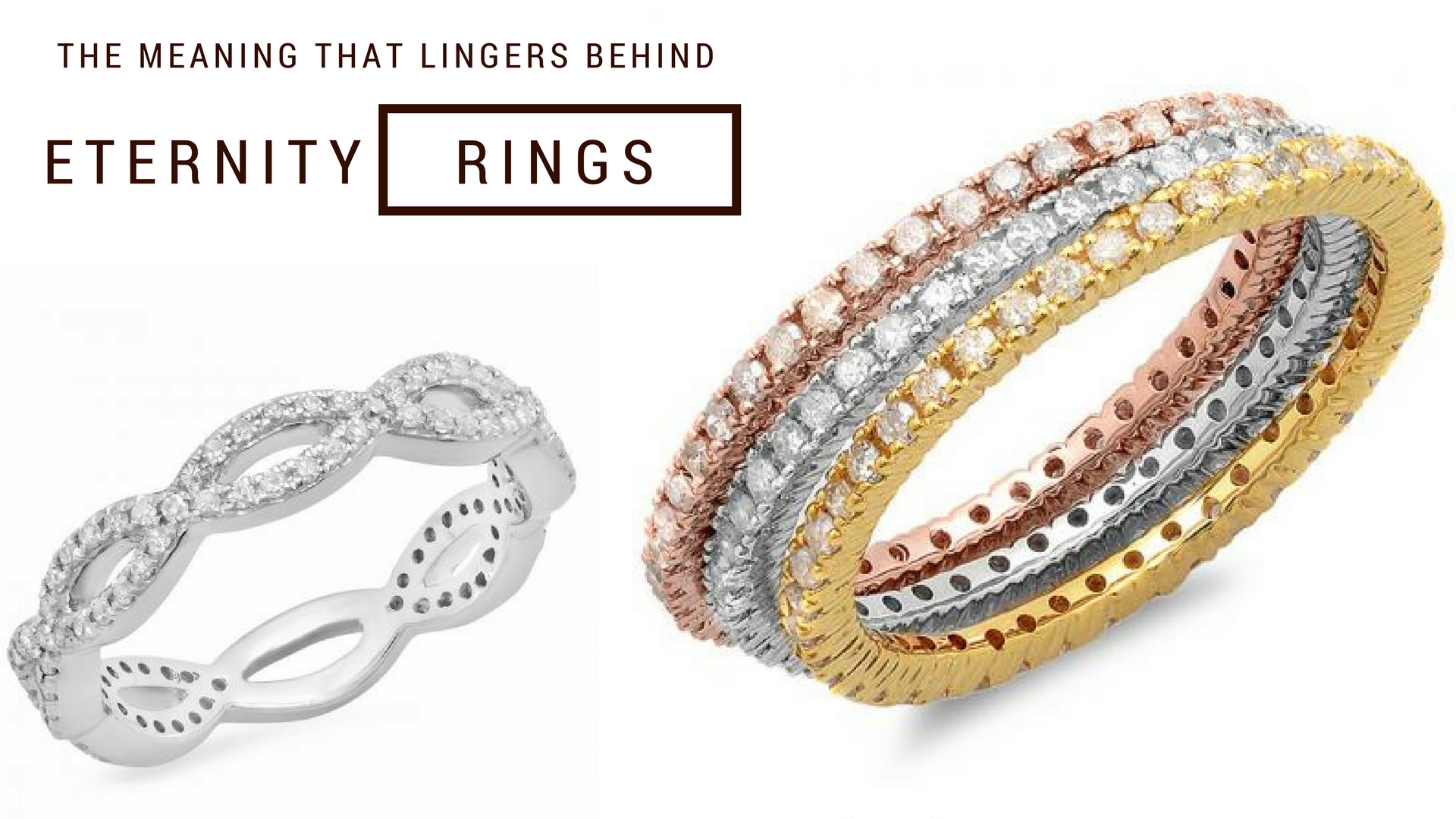 The Meaning That Lingers Behind Eternity Rings