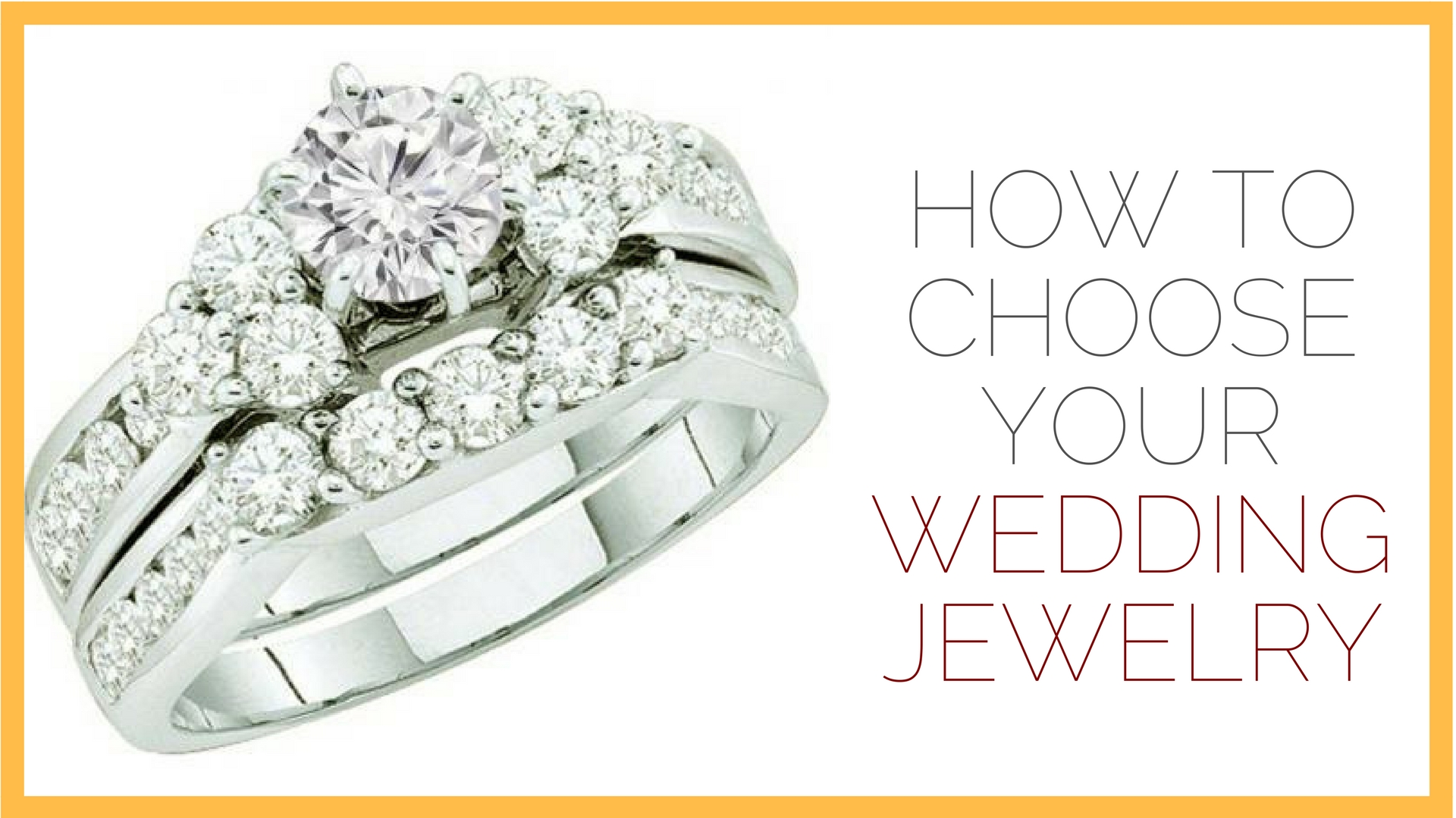 How to Choose Your Wedding Jewelry – dazzling rock
