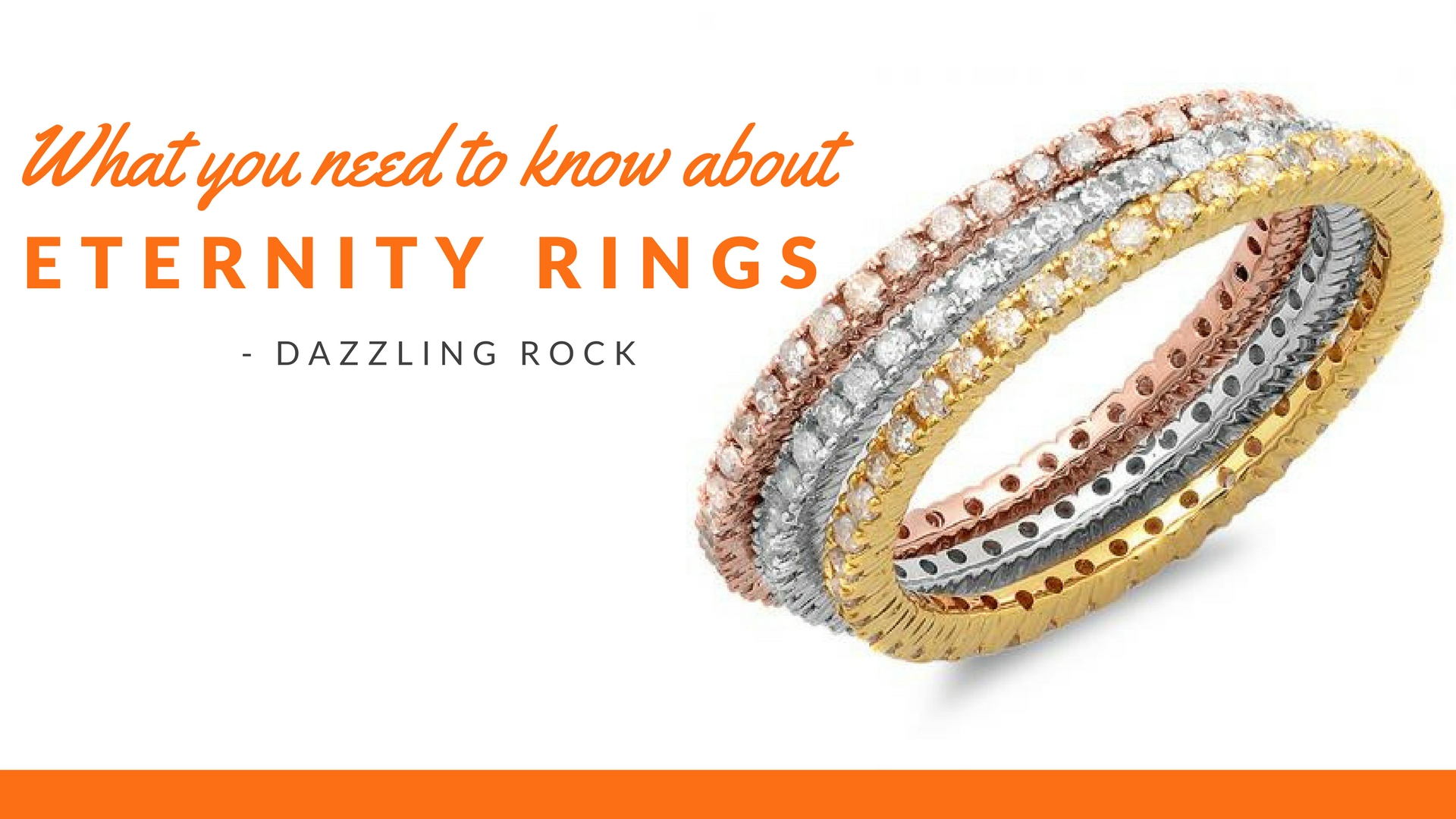 What You Need to Know About Eternity Rings - Dazzling Rock