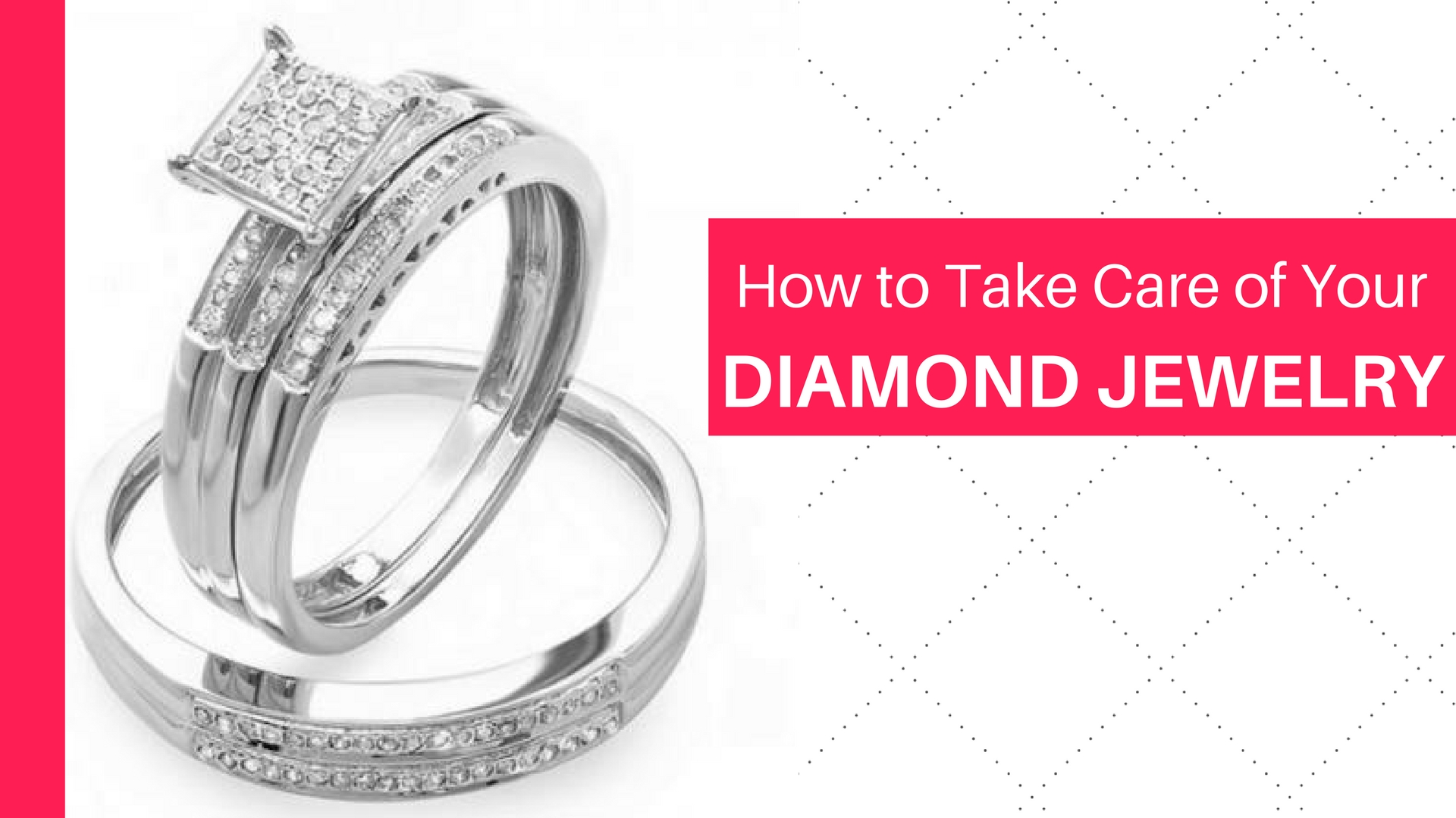 How to Take Care of Your Diamond Jewelry - Dazzling-Rock