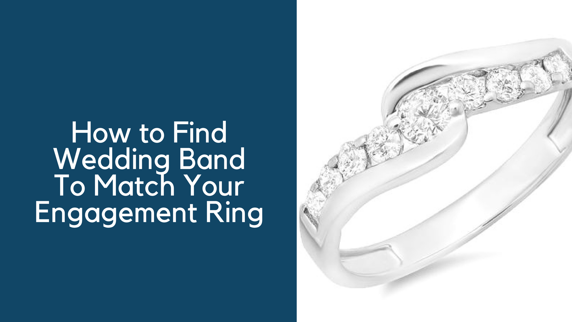 How to Find Wedding Band to Match Your Engagement Ring